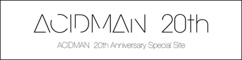 ACIDMAN 20th Anniversary Special Site