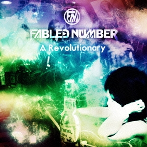 FABLED NUMBER「A Revolutionary」