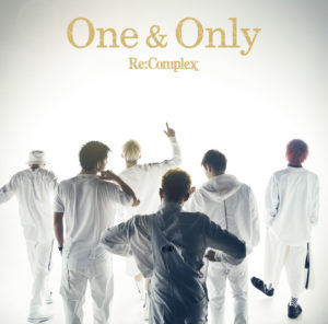 Re:Complex「One & Only  [Type-M]」