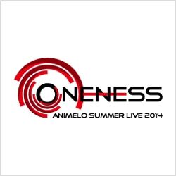 Animelo Summer Live 2014 -ONENESS-