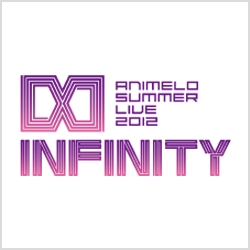 Animelo Summer Live 2012 -INFINITY∞-